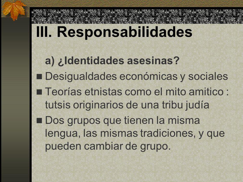 III. Responsabilidades