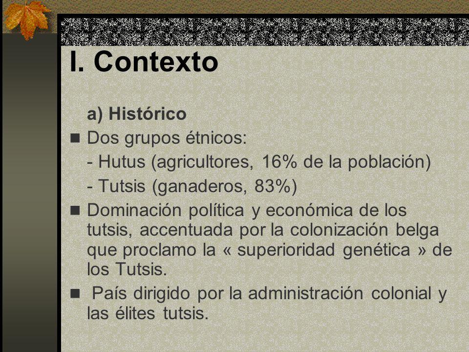 I. Contexto a) Histórico Dos grupos étnicos: