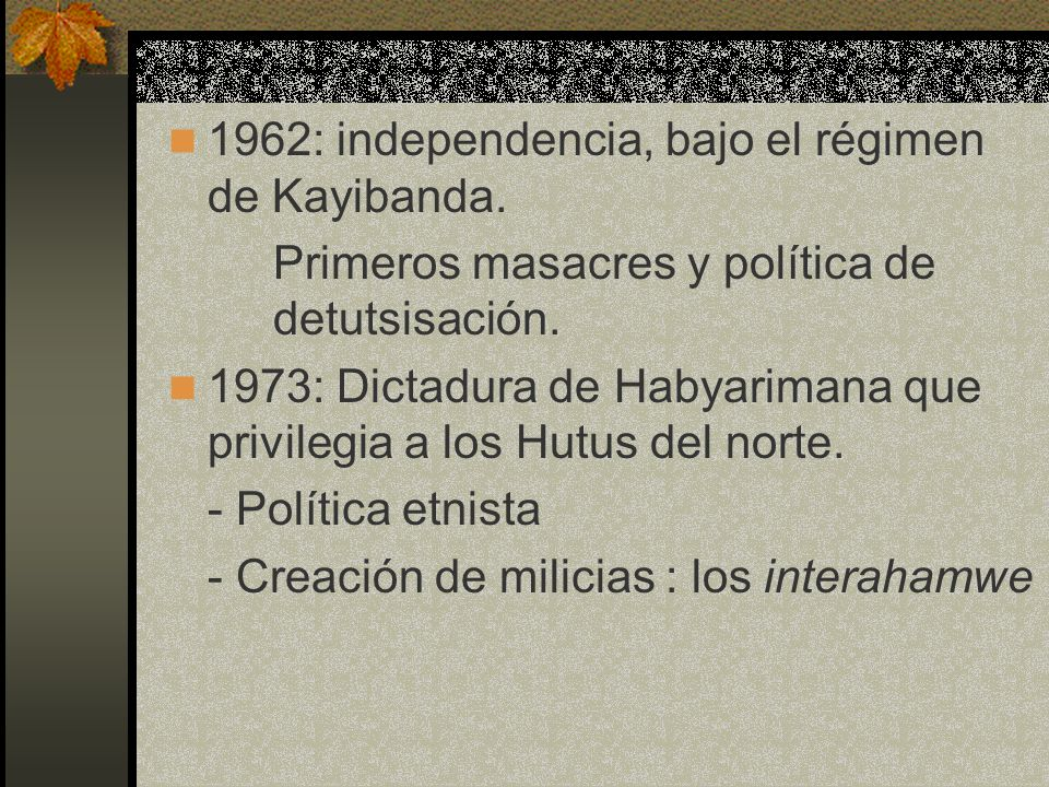 1962: independencia, bajo el régimen de Kayibanda.