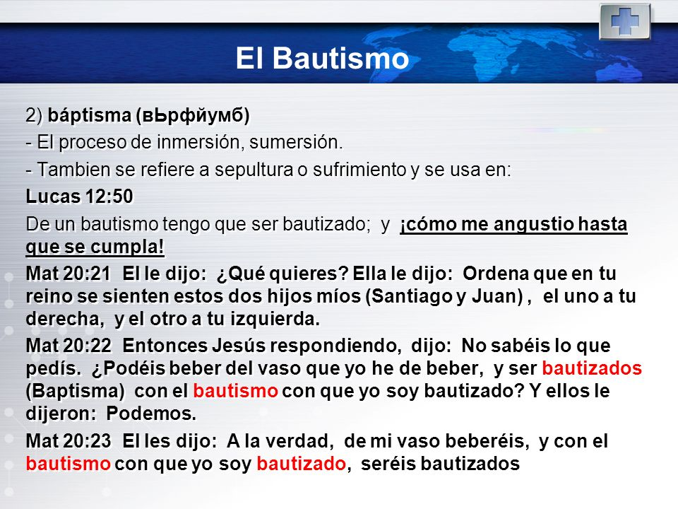El Bautismo 2) báptisma (вЬрфйумб)
