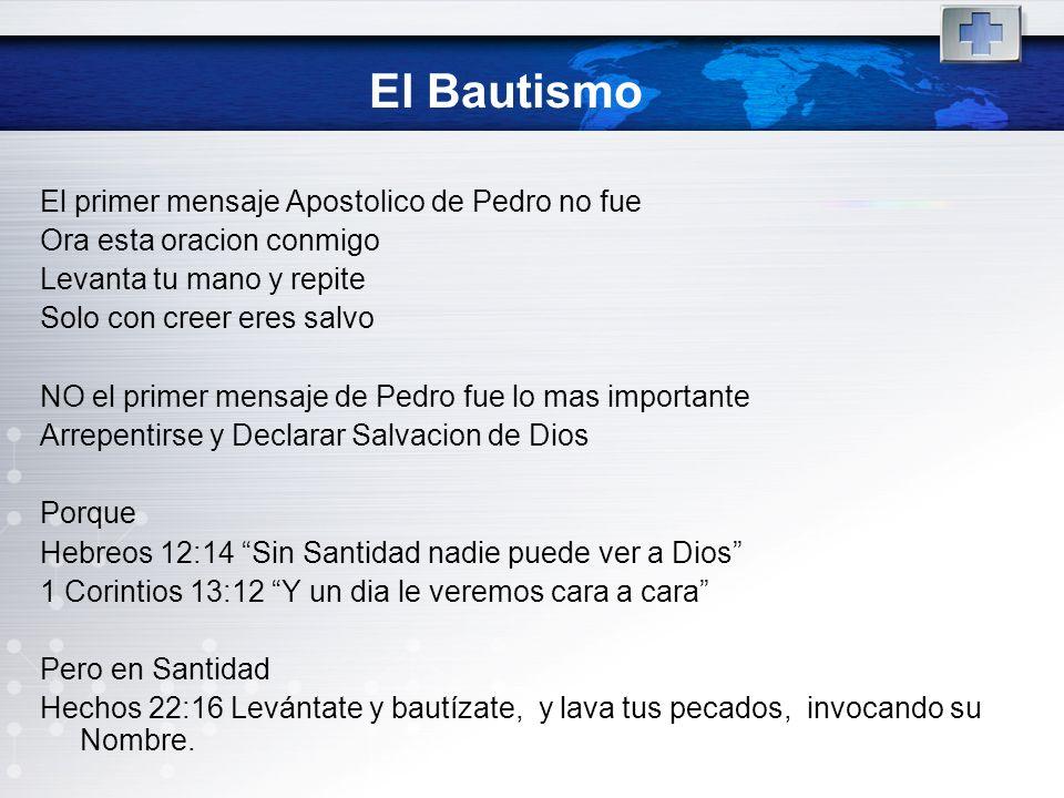 El Bautismo El primer mensaje Apostolico de Pedro no fue