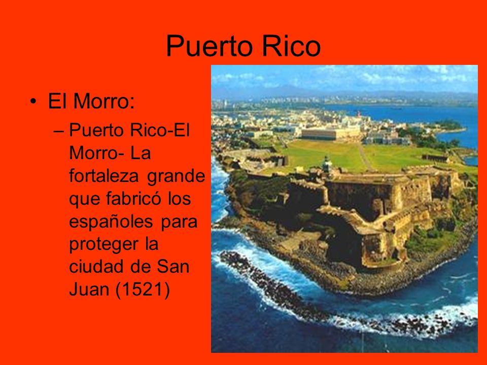 Puerto Rico El Morro: Puerto Rico-El Morro- La fortaleza grande que fabricó los españoles para proteger la ciudad de San Juan (1521)