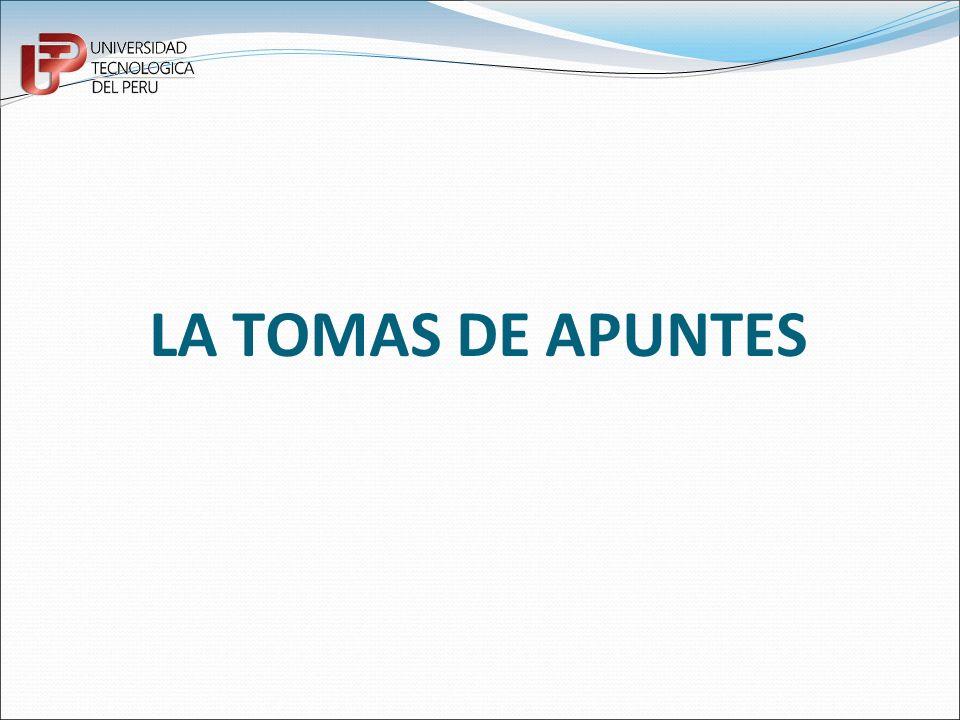 LA TOMAS DE APUNTES