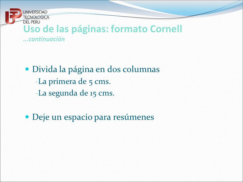 Uso de las páginas: formato Cornell ...continuación