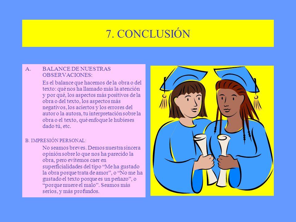 7. CONCLUSIÓN BALANCE DE NUESTRAS OBSERVACIONES: