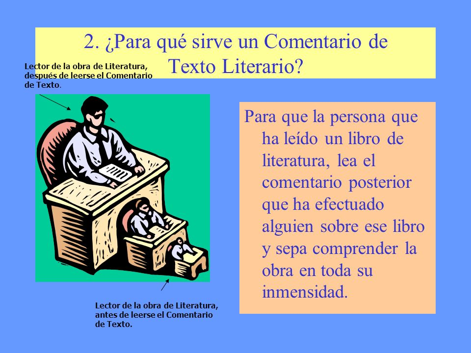 2. ¿Para qué sirve un Comentario de Texto Literario