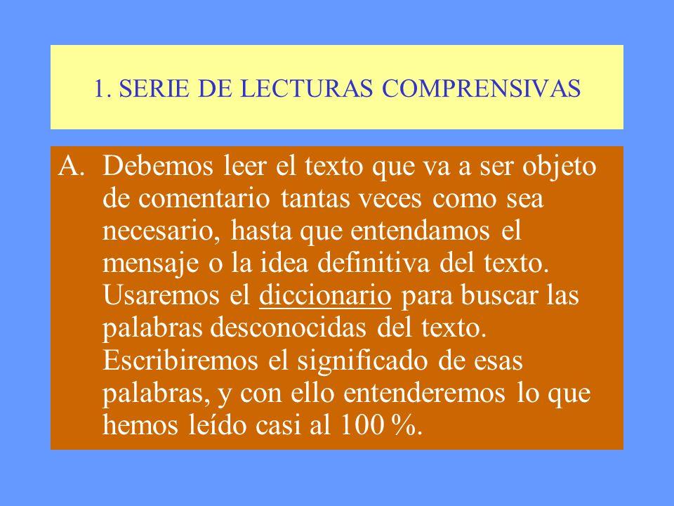 1. SERIE DE LECTURAS COMPRENSIVAS
