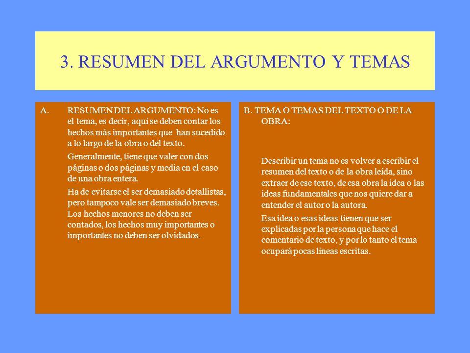 3. RESUMEN DEL ARGUMENTO Y TEMAS