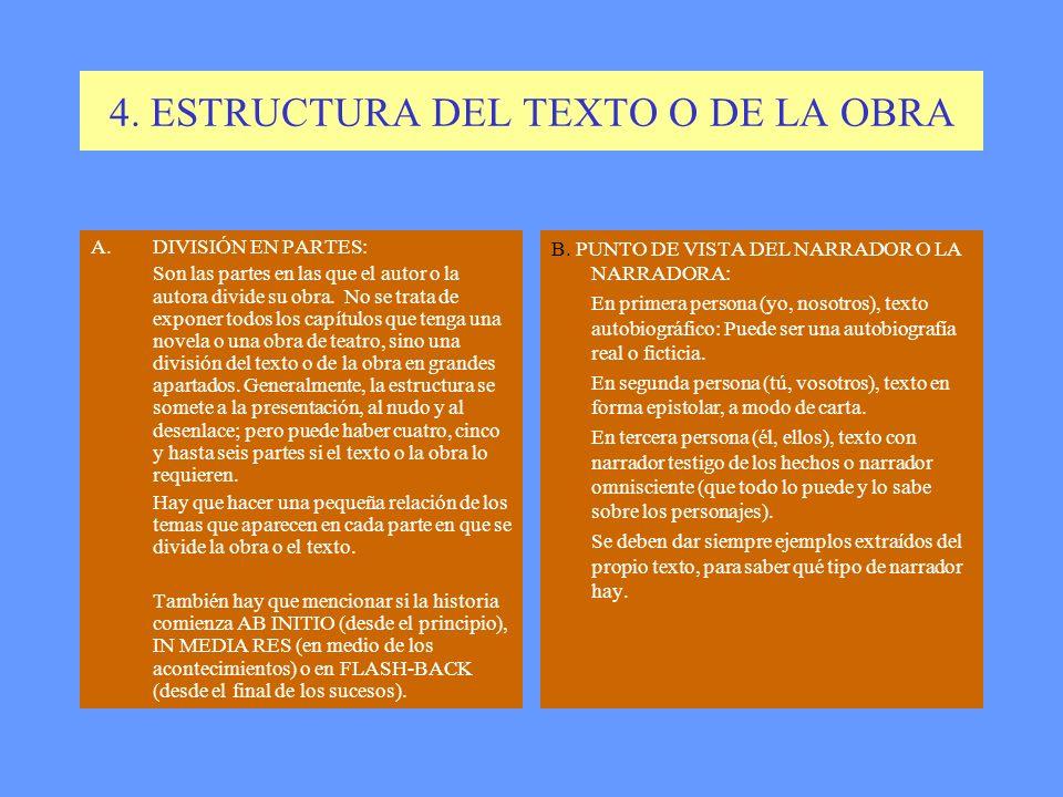 4. ESTRUCTURA DEL TEXTO O DE LA OBRA