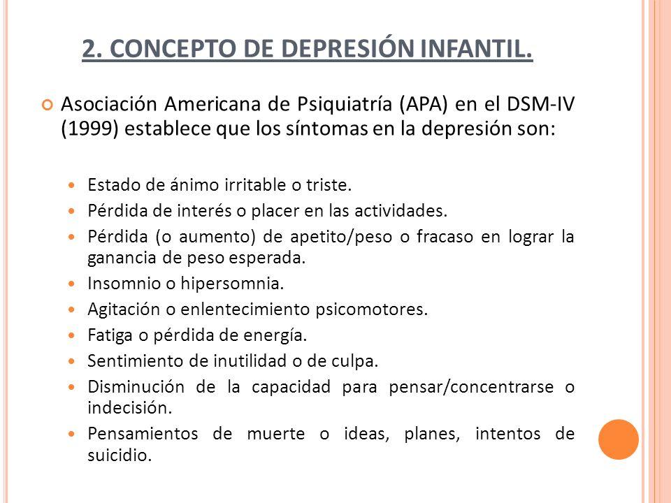 2. CONCEPTO DE DEPRESIÓN INFANTIL.