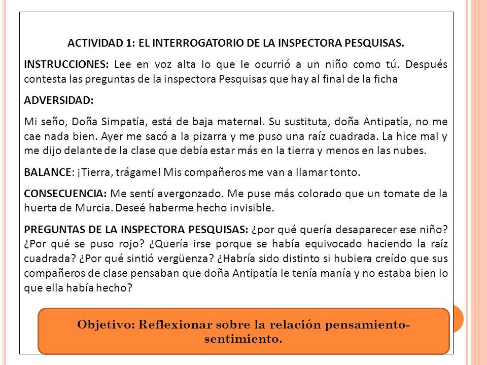 ACTIVIDAD 1: EL INTERROGATORIO DE LA INSPECTORA PESQUISAS.