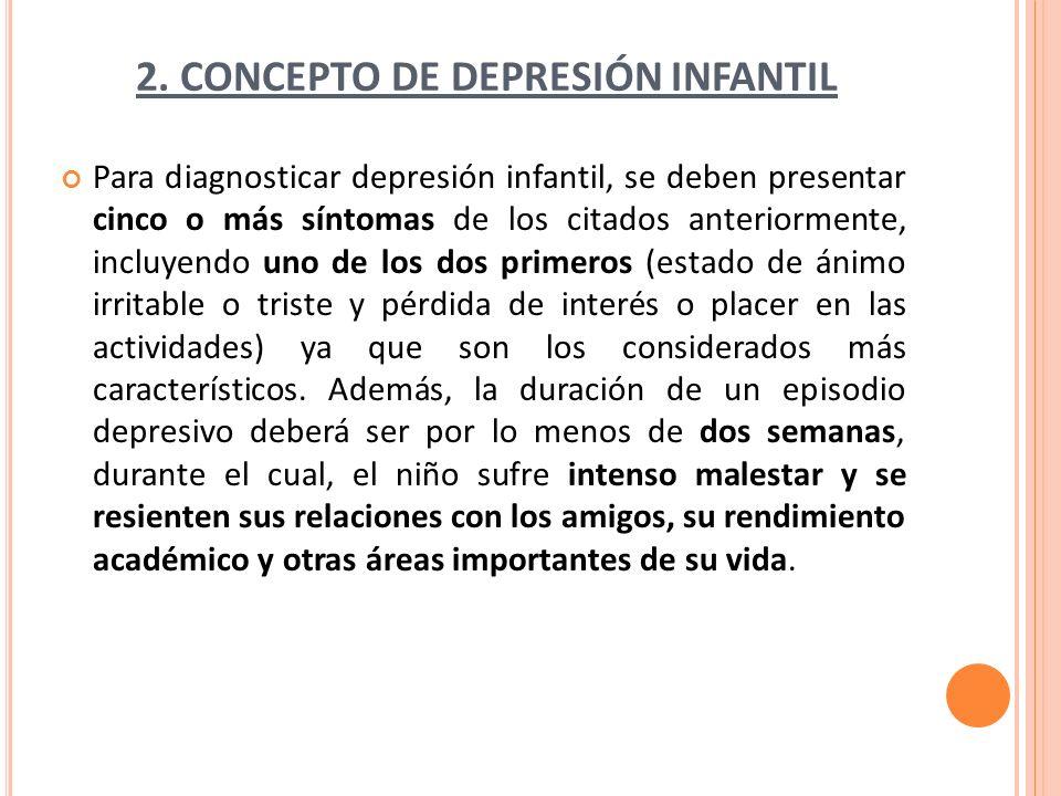 2. CONCEPTO DE DEPRESIÓN INFANTIL