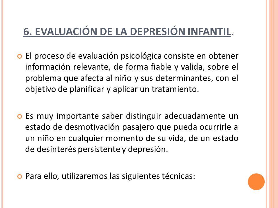 6. EVALUACIÓN DE LA DEPRESIÓN INFANTIL.