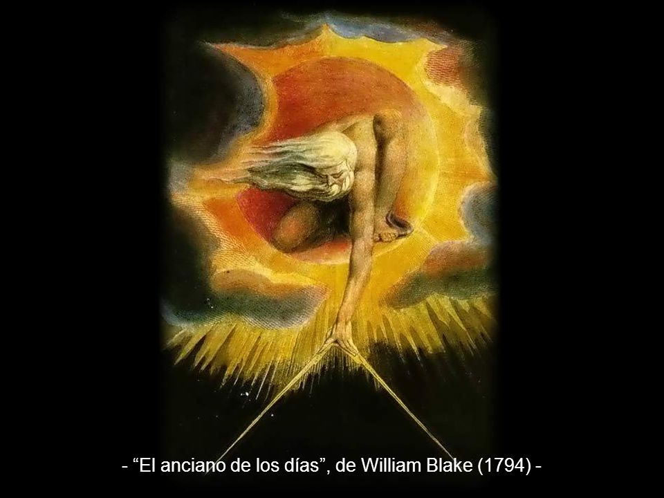 - El anciano de los días , de William Blake (1794) -