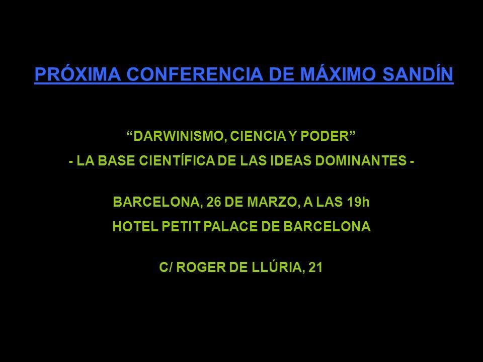 PRÓXIMA CONFERENCIA DE MÁXIMO SANDÍN
