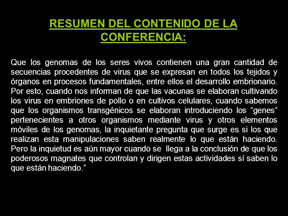 RESUMEN DEL CONTENIDO DE LA CONFERENCIA: