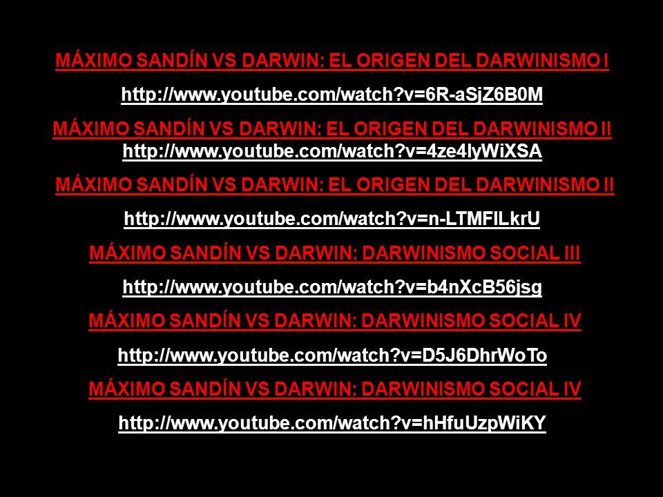 MÁXIMO SANDÍN VS DARWIN: EL ORIGEN DEL DARWINISMO I
