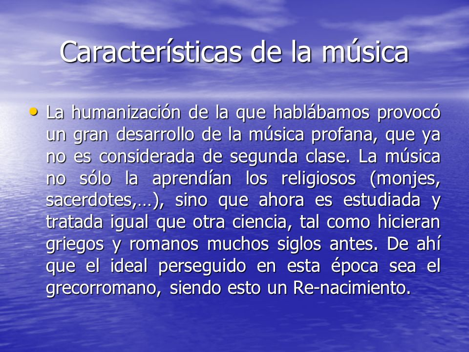 Características de la música
