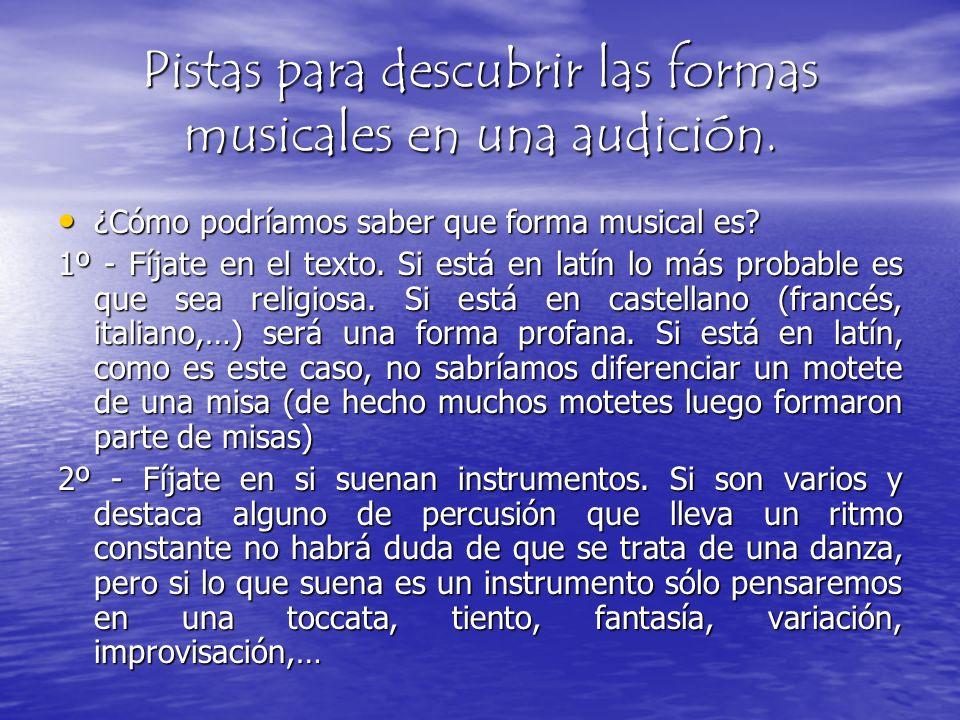 Pistas para descubrir las formas musicales en una audición.