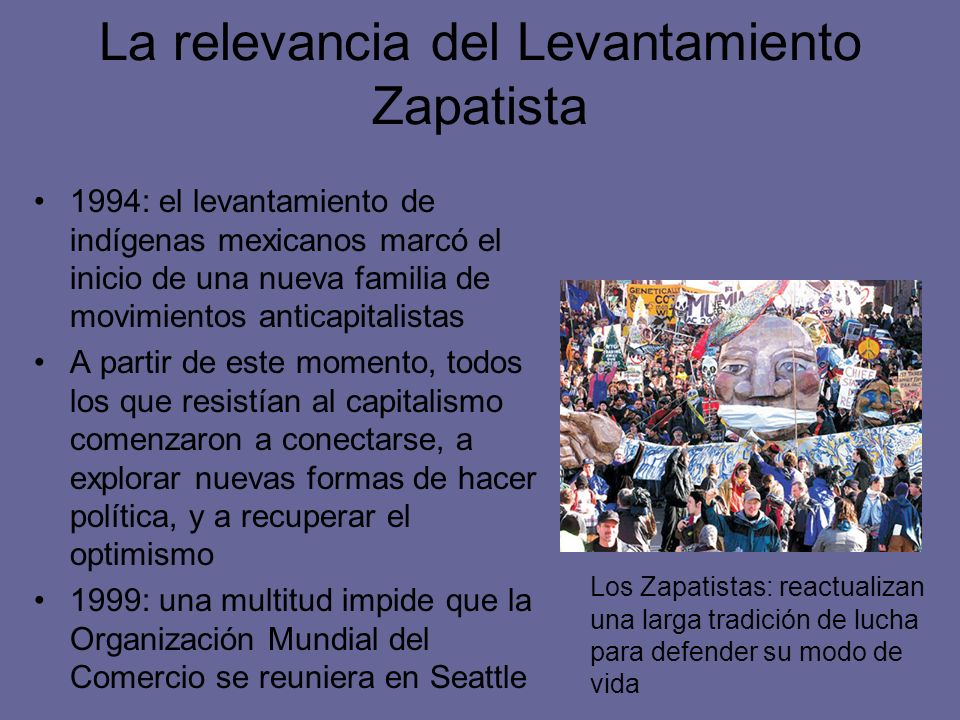 La relevancia del Levantamiento Zapatista