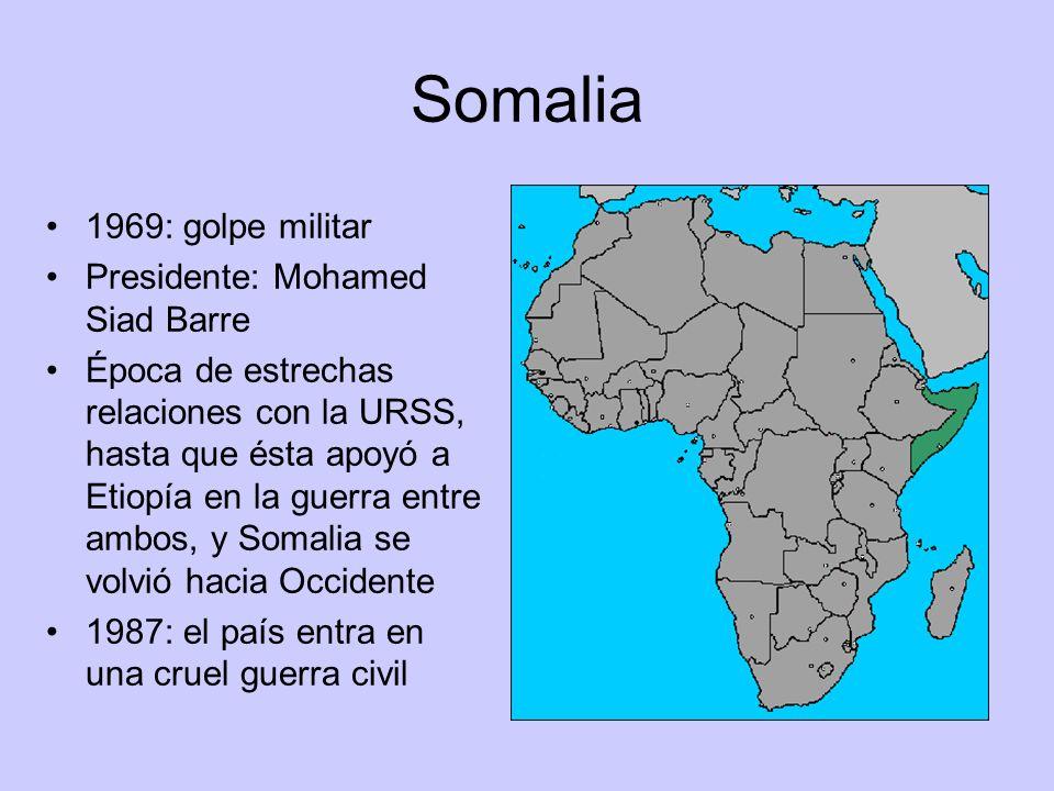 Somalia 1969: golpe militar Presidente: Mohamed Siad Barre