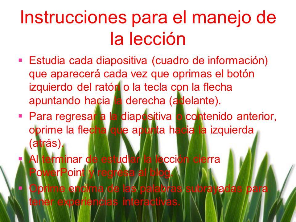 Instrucciones para el manejo de la lecciόn