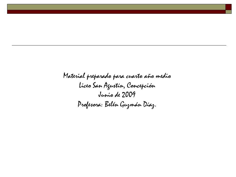 Material preparado para cuarto año medio Liceo San Agustín, Concepción