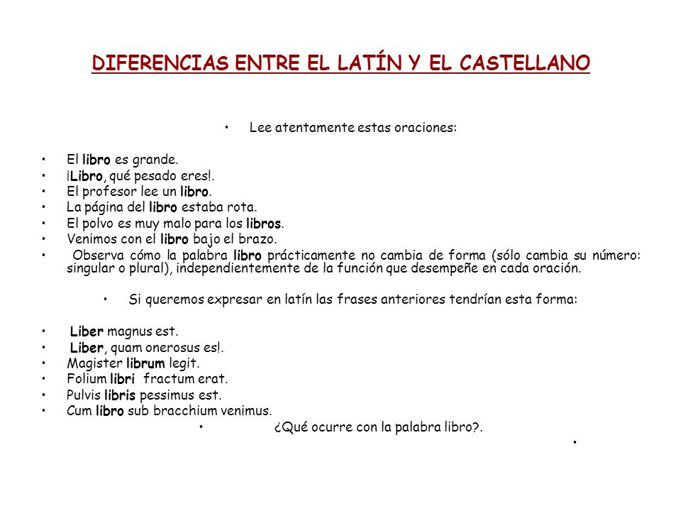 DIFERENCIAS ENTRE EL LATÍN Y EL CASTELLANO