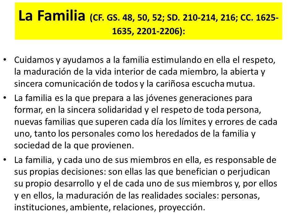 La Familia (Cf. GS. 48, 50, 52; SD. 210-214, 216; CC