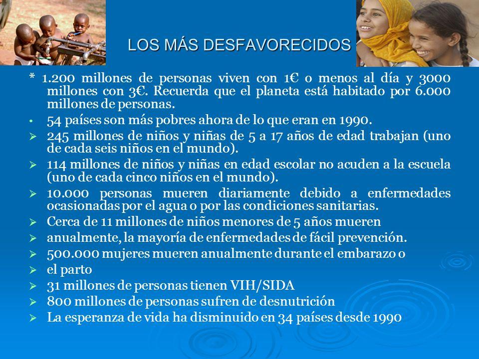 LOS MÁS DESFAVORECIDOS
