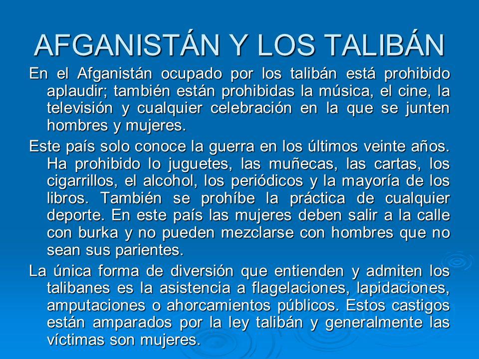 AFGANISTÁN Y LOS TALIBÁN