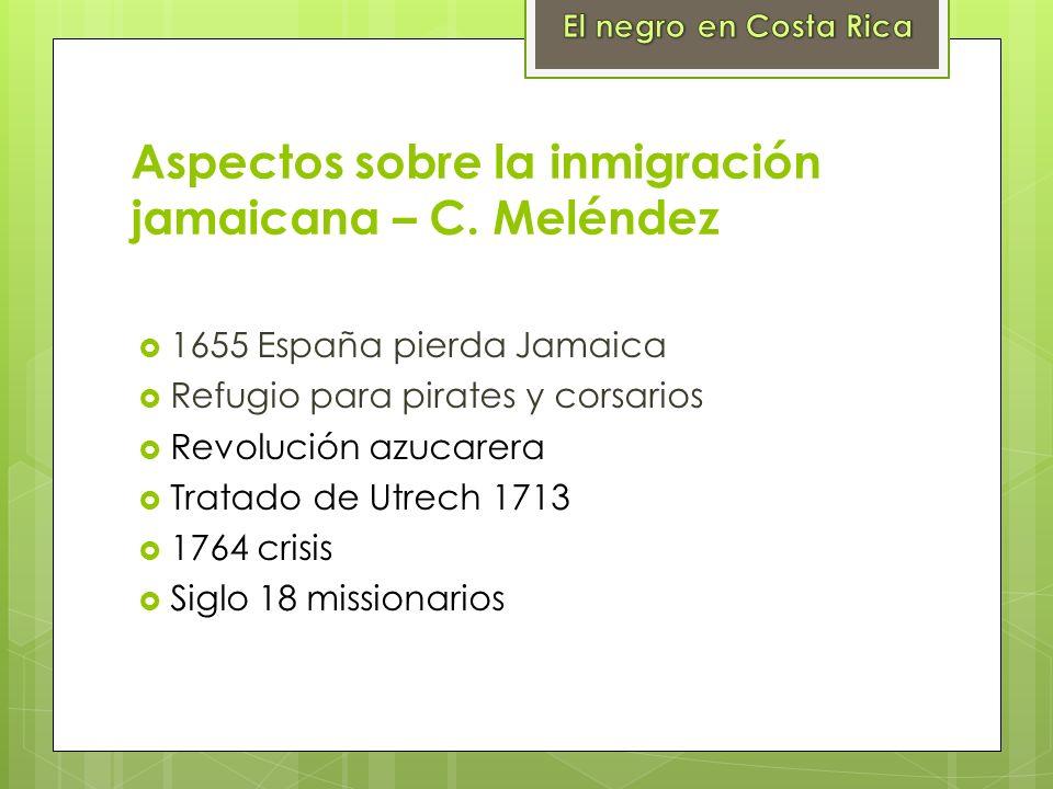 Aspectos sobre la inmigración jamaicana – C. Meléndez