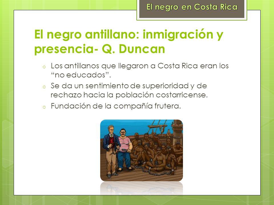 El negro antillano: inmigración y presencia- Q. Duncan