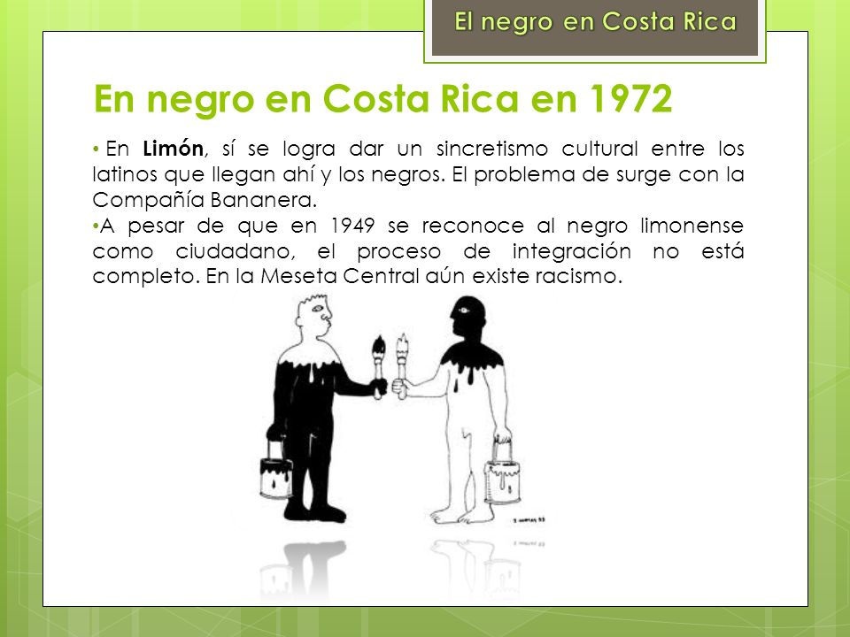 En negro en Costa Rica en 1972