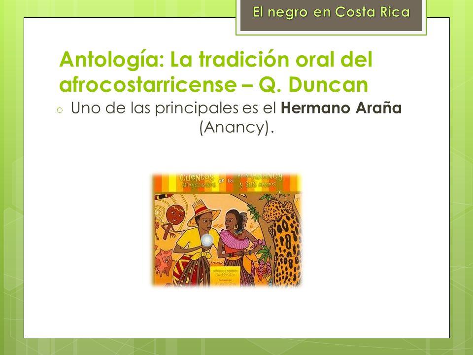 Antología: La tradición oral del afrocostarricense – Q. Duncan