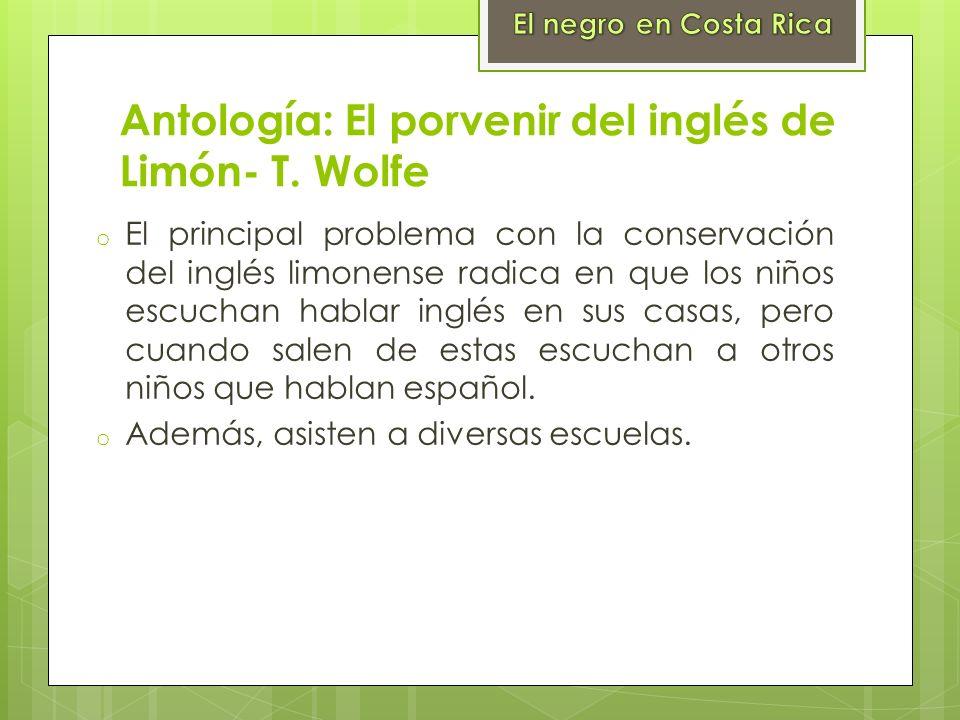 Antología: El porvenir del inglés de Limón- T. Wolfe