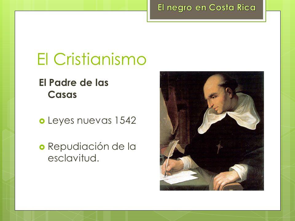El Cristianismo El Padre de las Casas Leyes nuevas 1542