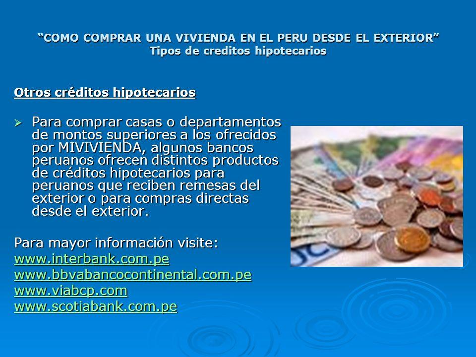 Para mayor información visite: www.interbank.com.pe