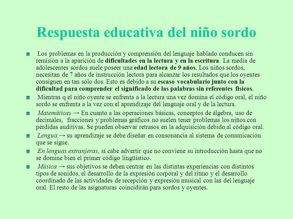 Respuesta educativa del niño sordo
