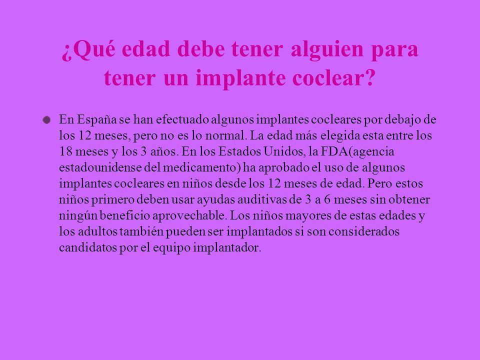 ¿Qué edad debe tener alguien para tener un implante coclear