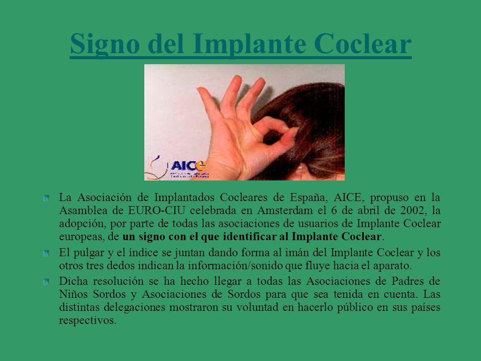 Signo del Implante Coclear