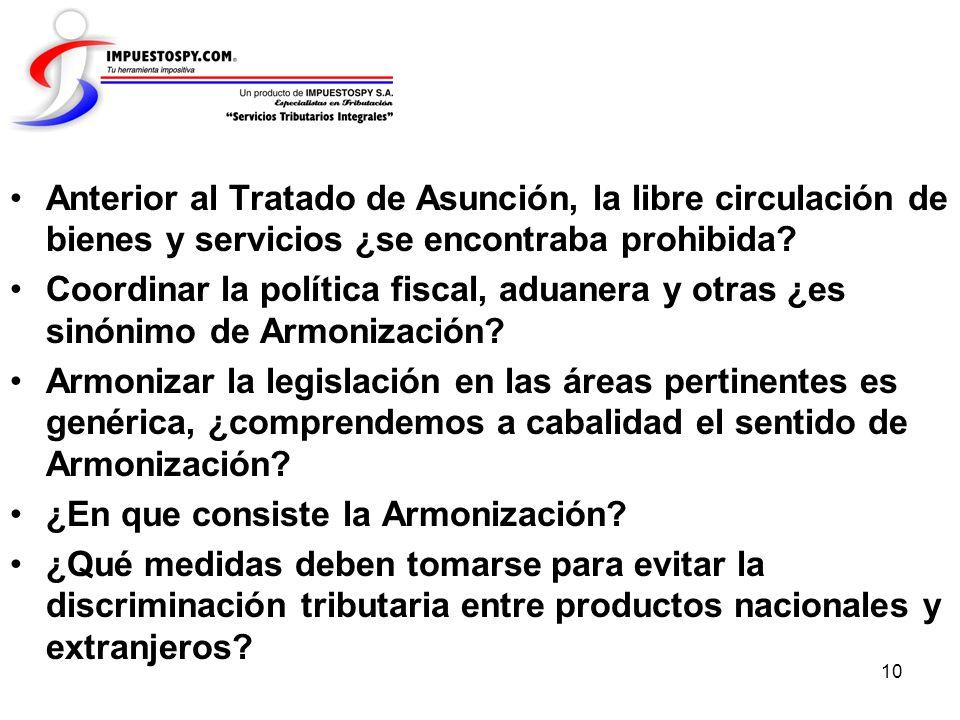 Anterior al Tratado de Asunción, la libre circulación de bienes y servicios ¿se encontraba prohibida
