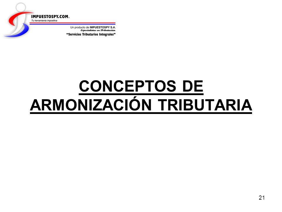 CONCEPTOS DE ARMONIZACIÓN TRIBUTARIA