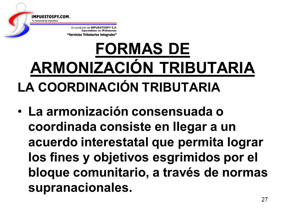 FORMAS DE ARMONIZACIÓN TRIBUTARIA