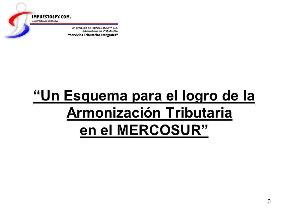 Un Esquema para el logro de la Armonización Tributaria