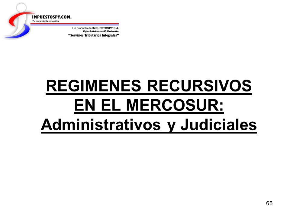 REGIMENES RECURSIVOS EN EL MERCOSUR: Administrativos y Judiciales