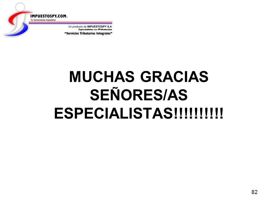 MUCHAS GRACIAS SEÑORES/AS ESPECIALISTAS!!!!!!!!!!