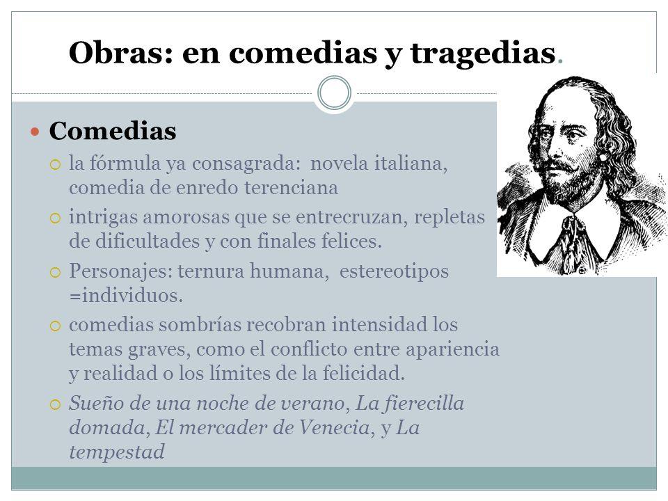 Obras: en comedias y tragedias.