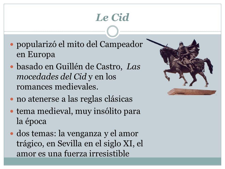 Le Cid popularizó el mito del Campeador en Europa