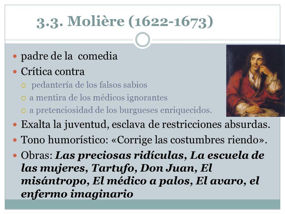 3.3. Molière (1622-1673) padre de la comedia Crítica contra